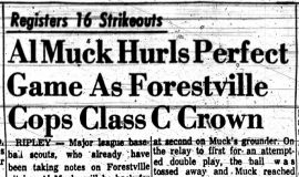 Al Muck Hurls Perfect Game As Forestville Cops Class C Crown. May 27, 1961.