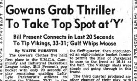Gowans Grab Thriller To Take Top Spot at 'Y'. February 19, 1946.