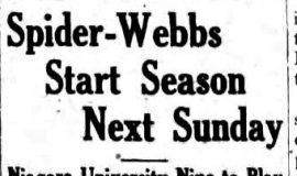 Spider-Webbs Start Season Next Sunday. May 20, 1930.