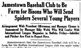 Jamestown Baseball Club to Be Farm for Bisons Who Will Send Spiders Several Young Players. May 8, 1930.