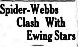 Spider-Webbs Clash With Ewing Stars. July 14, 1928.