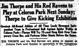 Jim Thorpe and His Red Ravens to Play at Celoron Park Next Sunday. July 24, 1928.