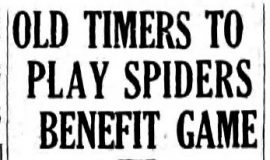 Old Timers To Play Spiders Benefit Game. August 24, 1935.