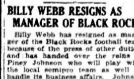 Billy Webb Resigns As Manager Of Black Rocks. September 25, 1929.