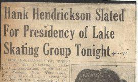 Hank Hendrickson Slated or Presidency of Lake Skating Group Tonight
