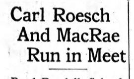 Carl Roesch And MacRae Run in Meet. June 14, 1935.