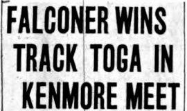 Falconer Wins Track Toga In Kenmore Meet. June 9, 1935.