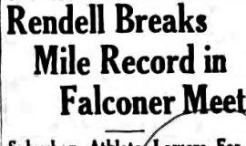 Rendell Break Mile Record in Falconer Meet. May 13, 1935.