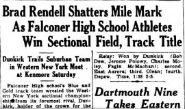 Brad Rendell Shatters Mile Mark As Falconer High School Athletes Win Sectional Field, Track Title. June 10, 1935.