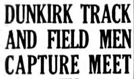 Dunkirk Track And Field Men Capture Meet. June 3, 1935.