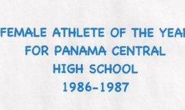 Chris Carlson was Female Athlete of the Year for Panama Central High School. 1986-87.