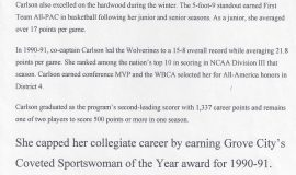 Chris Carlson was Grove City College Sportswoman of the Year in 1991.