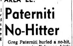 Paterniti No-Hitter. July 14, 1964.