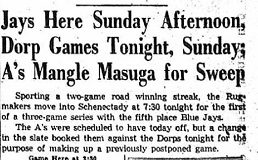 Jays Here Sunday Afternoon, Dorp Games Tonight, Sunday; A's Mangle Masuga for Sweep. July 9, 1949.