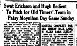Swat Erickson And Hugh Bedient To Pitch for Old Timers' Team. June 28, 1940.