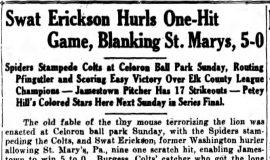 Swat Erickson Hurls One-Hit Game, Blanking St. Marys, 5-0. August 9, 1926.