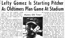Lefty Gomez Is Starting Pitcher As Oldtimers Plan Game At Stadium. July 8, 1961.