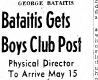 Bataitis Gets Boys Club Post. March 16, 1954.
