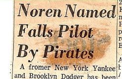 Noren Named Falls Pilot By Pirates. 1970.