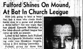 Fulford Shines On Mound, At Bat In Church League. July 1, 1961.