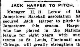 Jack Harper To Pitch. April 22, 1909.