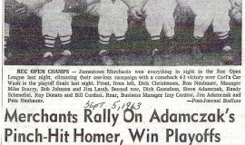 Merchants Rally On Adamczak's Pinch-Hit Homer, Win Playoffs. September 5, 1963.