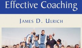 Jim Ulrich published Effective Coaching in 2007.