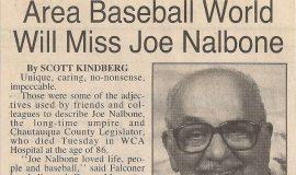 Area Baseball World Will Miss Joe Nalbone. 1996.