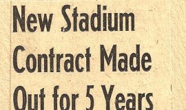New Stadium Contract Made Out For Five Years.  November 26, 1946.