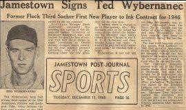 Jamestown Signs Ted Wyberanec. December 11, 1945.
