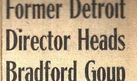 Former Detroit Director Heads Bradford Group. December 2, 1949.