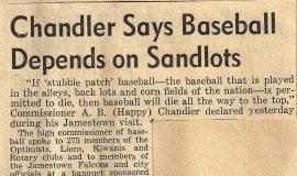 Chandler Says Baseball Depends On Sandlots. May 2, 1946.