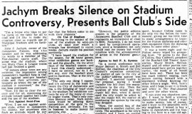 Jachym Breaks Silence on Stadium Controversy, Presents Ball Club's Side. August 10, 1946.