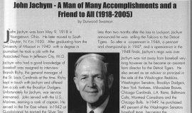 John Jachym - A Man of Many Accomplishment. 2005.