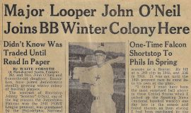 Major Looper John O'Neil Joins BB Winter Colony Here.  October 5, 1945.