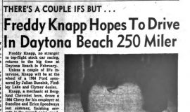Freddy Knapp Hopes To Drive In Daytona Beach 250 Miler. January 6, 1965.
