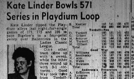 Kate Linder Bowls 571 Series in Playdium Loop. November 11, 1949.