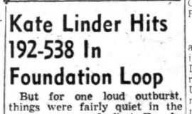 Kate Linder Hits 192-538 In Foundation Loop. February 28, 1958.