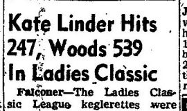 Kate Linder Hits 247, Woods 539 In Ladies Classic. March 4, 1953.