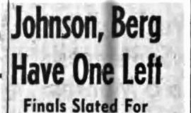 Johnson, Berg Have One Left. 8-19-61