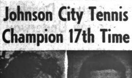 Johnson City Tennis Champion 17th Time. 8-26-63