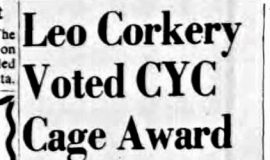 Leo Corkery Voted CYC Cage Award. March 6, 1952.