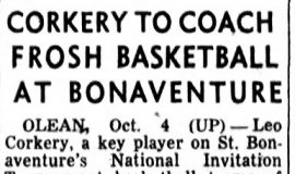 Corkery To Coach Frosh Basketball At Bonaventure.  October 4 , 1955.