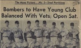 Bombers to Have Young Club Balanced With Vets; Open Sat. 1953.