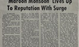 Maroon Monsoon Lives Up To Reputation With Surge. 1973.