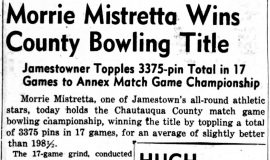Morrie Mistretta Wins County Bowling Title. February 14, 1944.