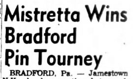 Mistretta Wins Bradford Pin Tourney. March 16, 1954.