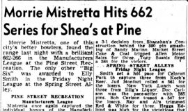 Morrie Mistretta Hits 662 Series for Shea's at Pine. April 9, 1949.