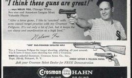 Nellie Fox advertised for Crosman firearms.
