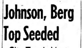 Johnson, Berg Top Seeded.  8-11-62
